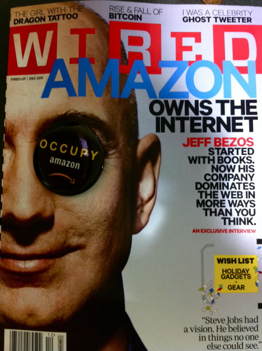 Our Occupy Amazon button meets the cover of Wired.